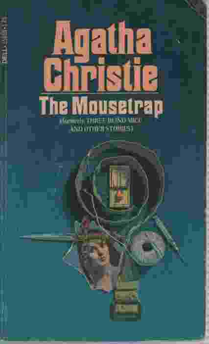 Image for THE MOUSETRAP [ORIGINALLY THREE BLIND MICE AND OTHER STORIES]