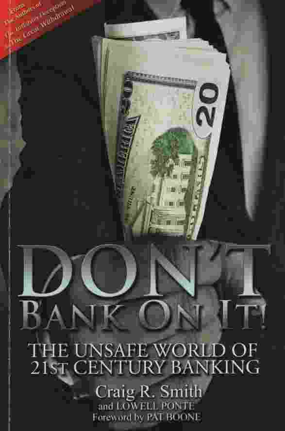 Image for DON'T BANK ON IT!  The Unsafe World of 21st Century Banking