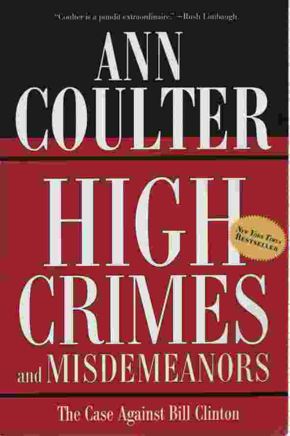 Image for HIGH CRIMES AND MISDEMEANORS The Case Against Bill Clinton