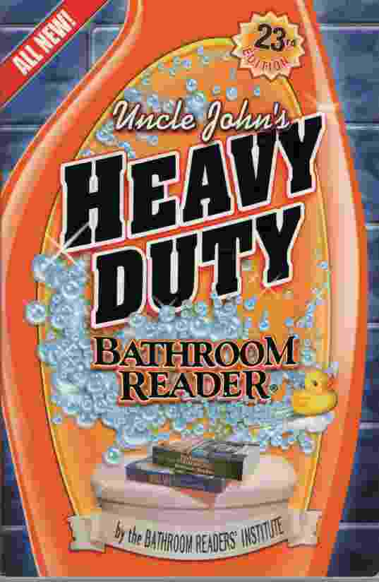 Image for UNCLE JOHN'S HEAVY DUTY BATHROOM READER