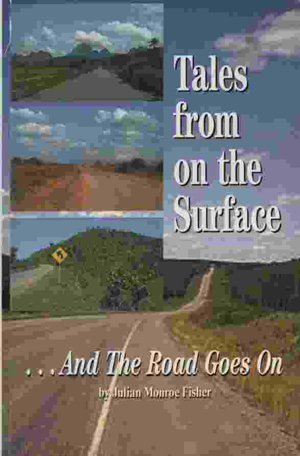 Image for TALES FROM ON THE SURFACE...AND THE ROAD GOES ON