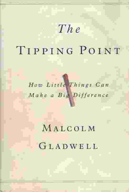 Image for THE TIPPING POINT How Little Things Can Make a Difference
