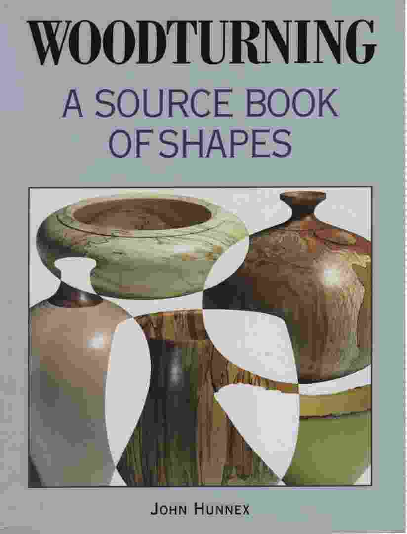 Image for WOODTURNING A Source Book of Shapes