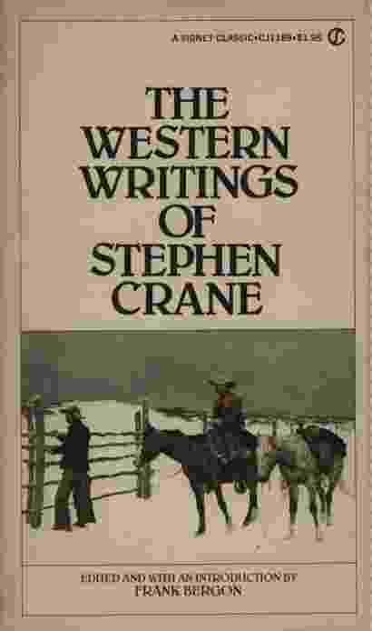 Image for THE WESTERN WRITINGS OF STEPHEN CRANE