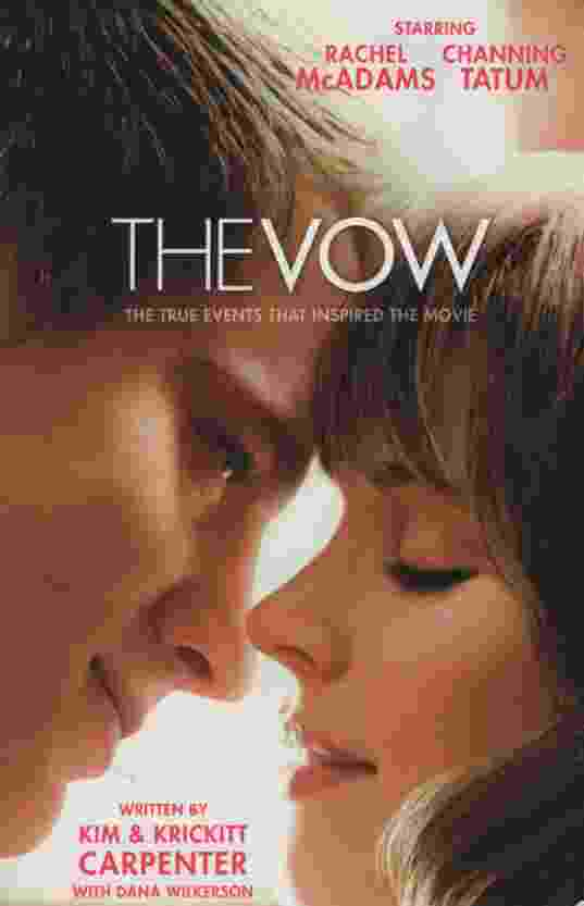 Image for THE VOW The True Events That Inspired the Movie