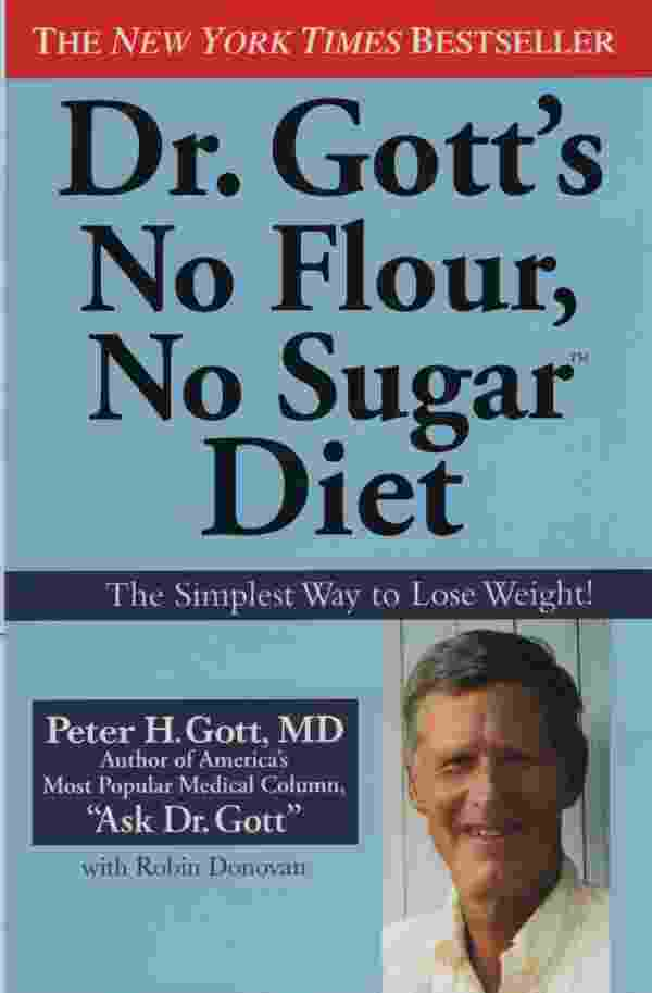 Image for DR GOTT'S NO FLOUR, NO SUGAR DIET