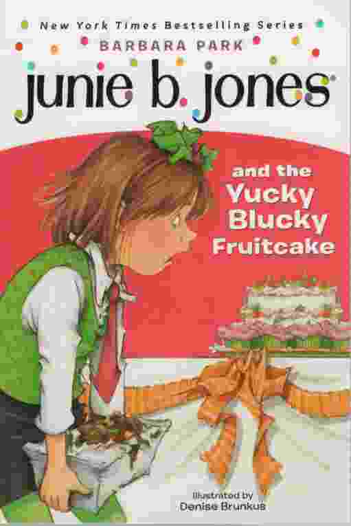 Image for JUNIE B JONES AND THE YUCKY BLUCKY FRUITCAKE