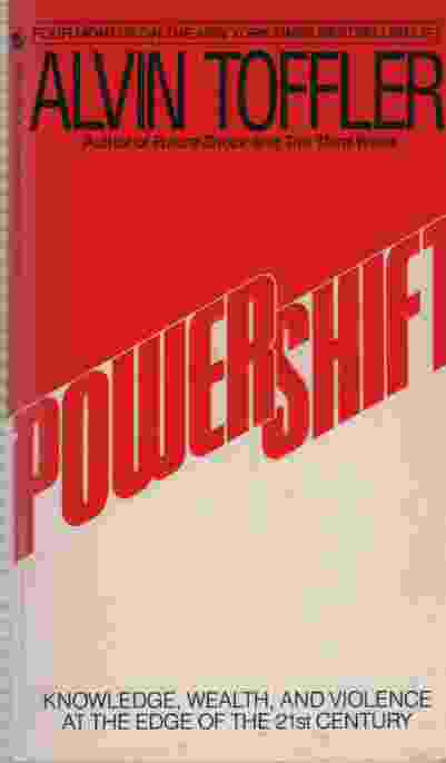 Image for POWER SHIFT Knowledge, Wealth and Violence At the Edge of the 21st Century