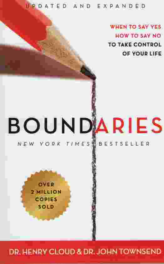 Image for BOUNDARIES, UPDATED AND EXPANDED  When to Say Yes, How to Say No to Take Control of Your Life