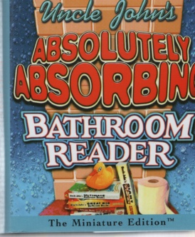 Image for UNCLE JOHN'S ABSOLUTELY ABSORBING BATHROOM READER