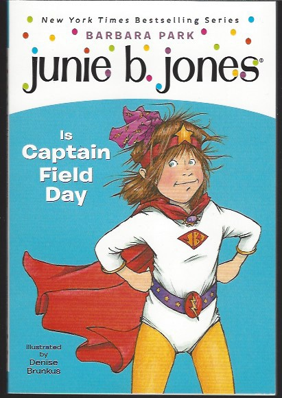 Image for JUNIE B JONES IS CAPTAIN FIELD DAY
