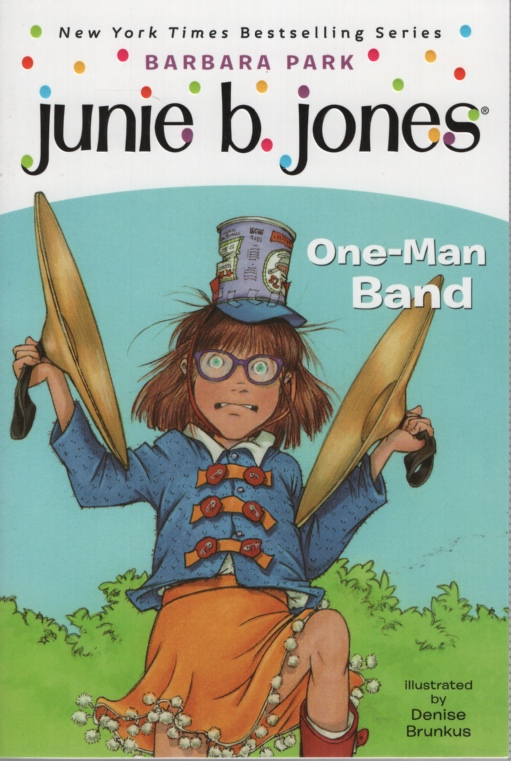Image for JUNIE B JONES: ONE-MAN BAND
