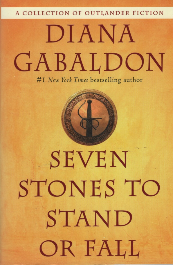 Image for SEVEN STONES TO STAND OR FALL  A Collection of Outlander Fiction