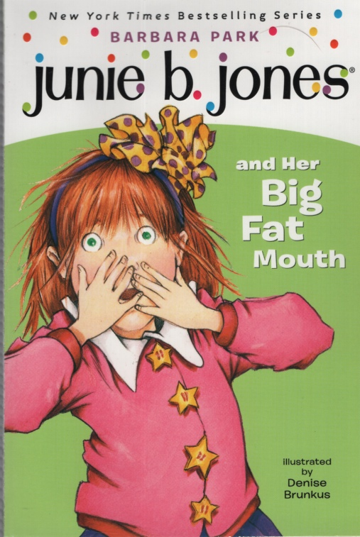 Image for JUNIE B JONES AND HER BIG FAT MOUTH