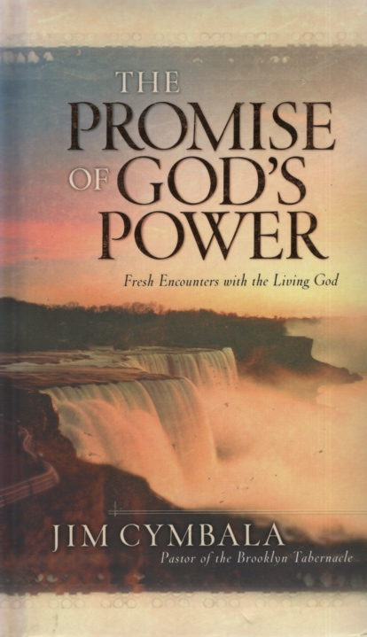 Image for THE PROMISE OF GOD'S POWER Freah Encounters with the Living God