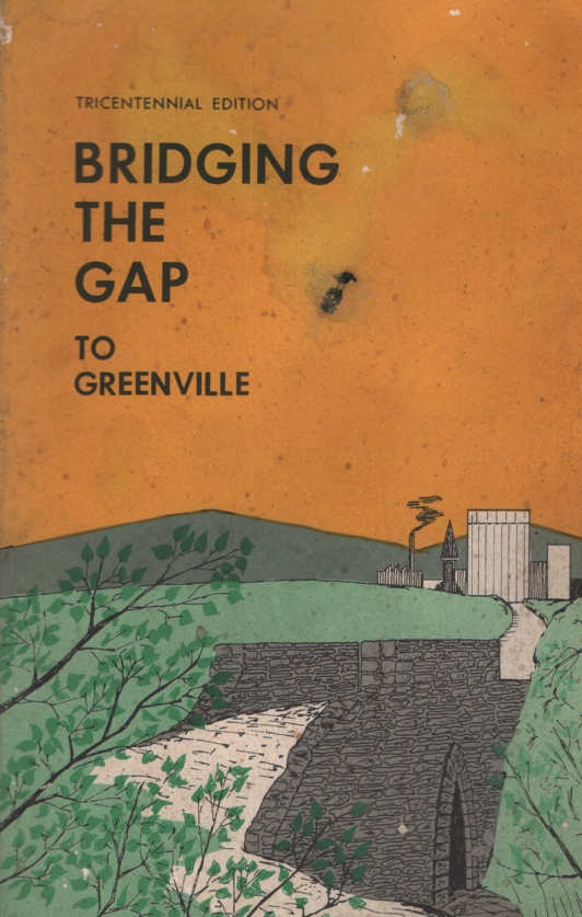 Image for BRIDGING THE GAP TO GREENVILLE A Guide to Early Greenville, South Carolina