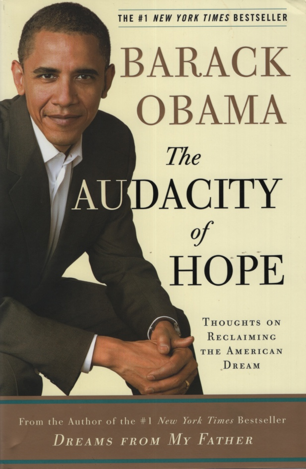 Image for THE AUDACITY OF HOPE Thoughts on Reclaiming the American Dream