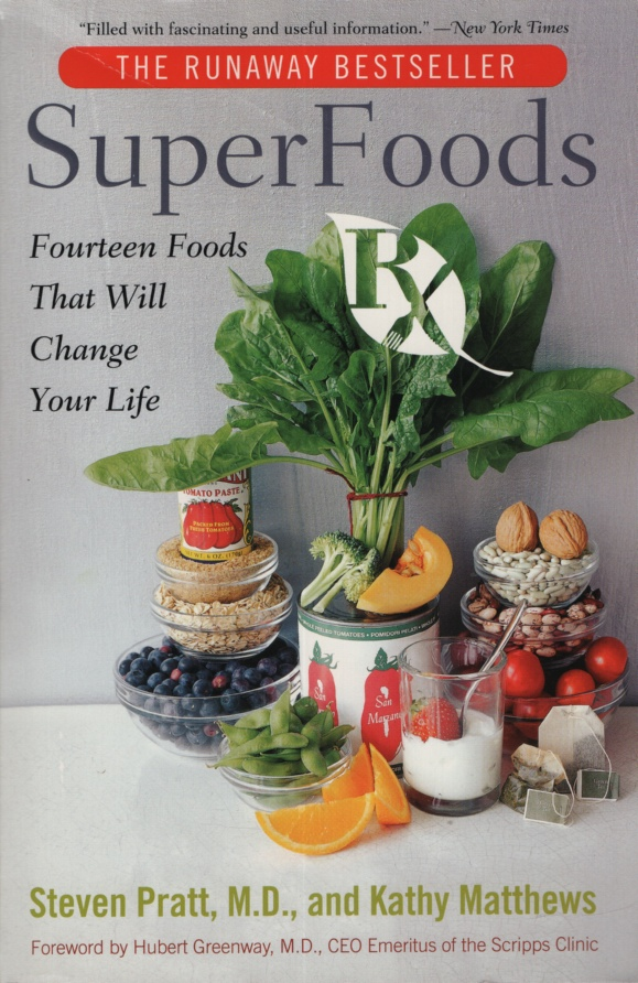 Image for SUPER FOODS Fourteen Foods That Will Change Your Life
