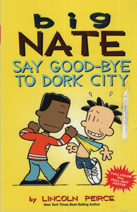 Image for BIG NATE SAY GOOD-BYE TO DORK CITY