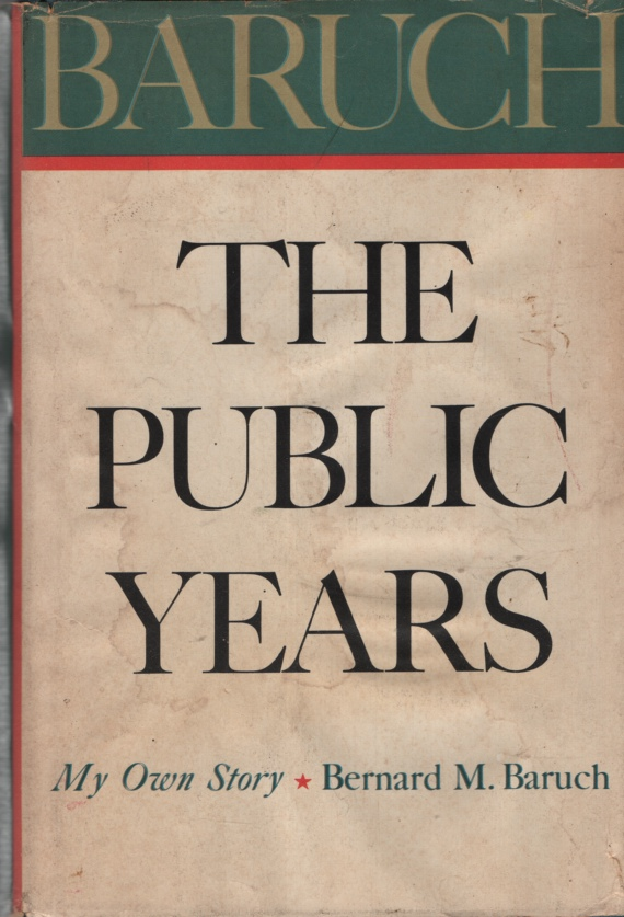 Image for BARUCH, THE PUBLIC YEARS