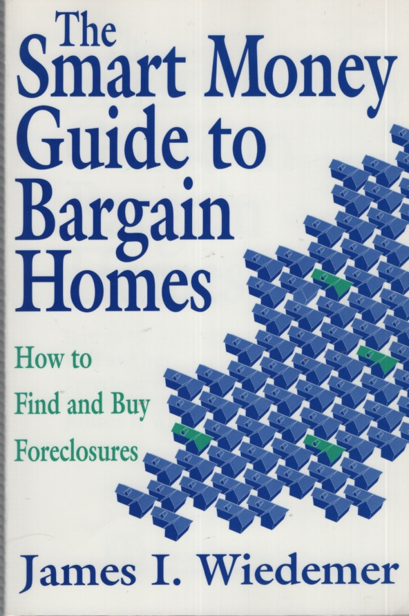 Image for THE SMART MONEY GUIDE TO BARGAIN HOMES How to Find and Buy Foreclosures