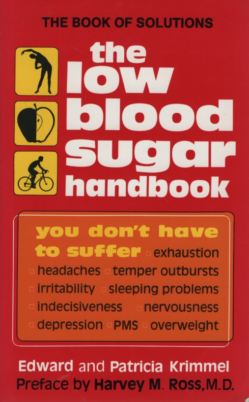 Image for THE LOW BLOOD SUGAR HANDBOOK You Don't Have to Suffer...