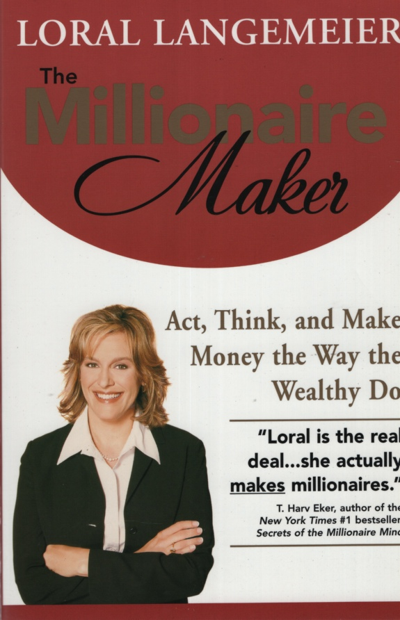 Image for THE MILLIONAIRE MAKER Act, Think, and Make Money the Way the Wealthy Do
