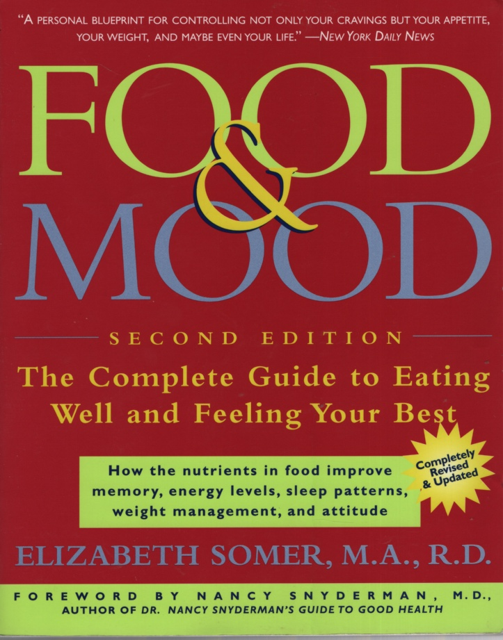 Image for FOOD & MOOD The Complete Guide to Eating Well and Feeling Your Best