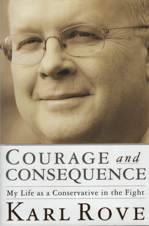 Image for COURAGE AND CONSEQUENCE My Life As a Conservative in the Fight