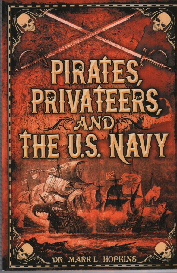 Image for PIRATES, PRIVATEERS, AND THE U S NAVY