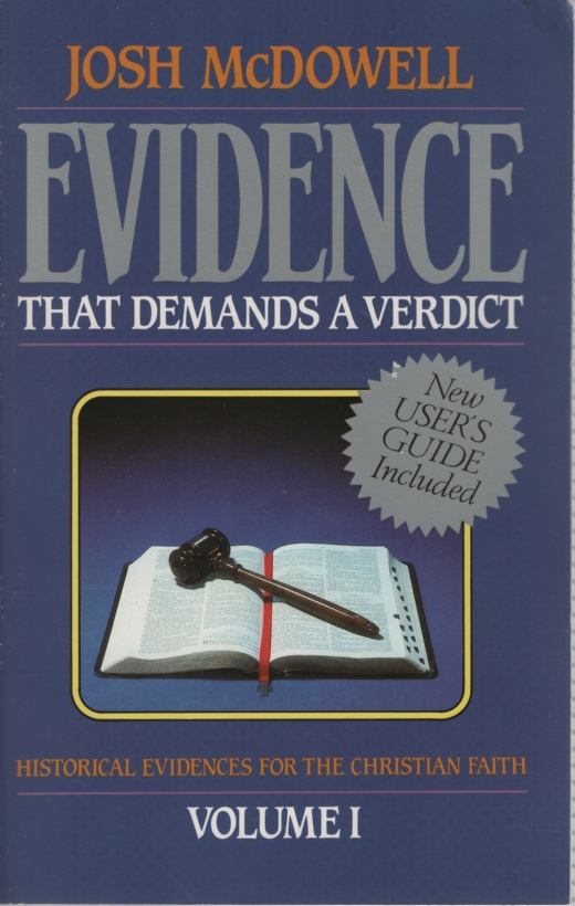 Image for EVIDENCE THAT DEMANDS A VERDICT, VOLUME 1 Historical Evidences for the Christian Faith