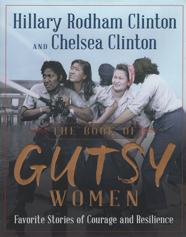 Image for THE BOOK OF GUTSY WOMEN Favorite Stories of Courage and Resilience