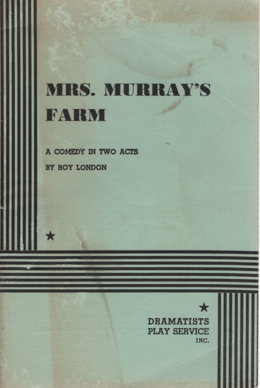 Image for MRS MURRAY'S FARM A Comedy in Two Acts