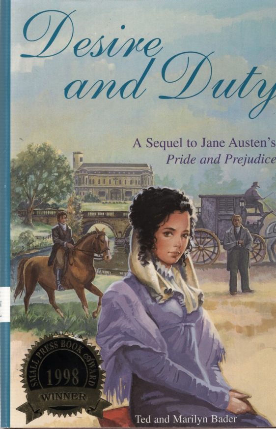 Image for DESIRE AND DUTY A Sequel to Jane Austen's Pride and Prejudice
