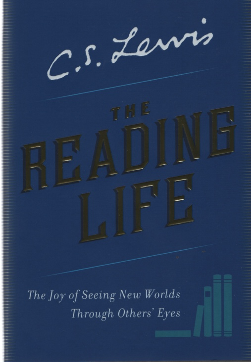 Image for THE READING LIFE The Joy of Seeing New Worlds through Others' Eyes