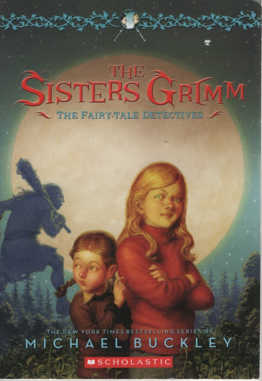 Image for THE SISTERS GRIMM: THE FAIRY TALE DETECTIVES