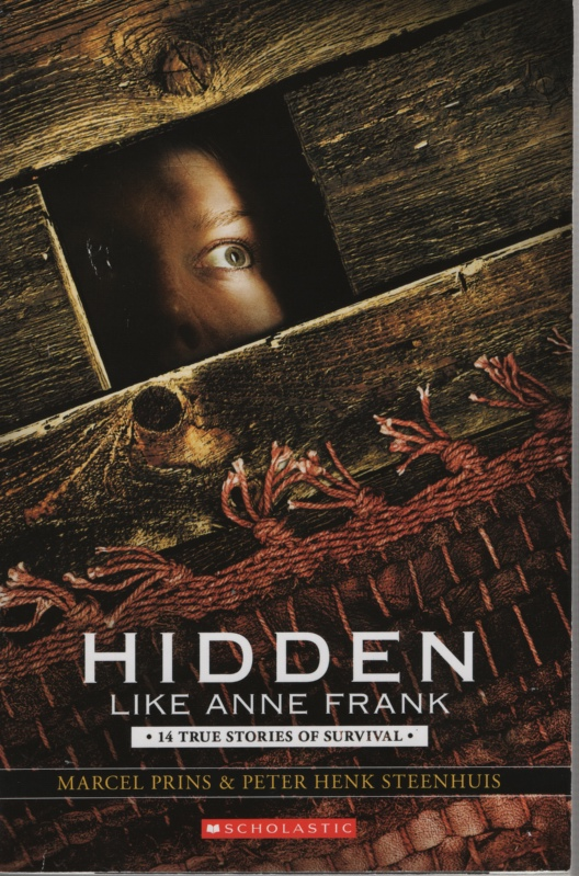 Image for HIDDEN LIKE ANNE FRANK 14 True Stories of Survival