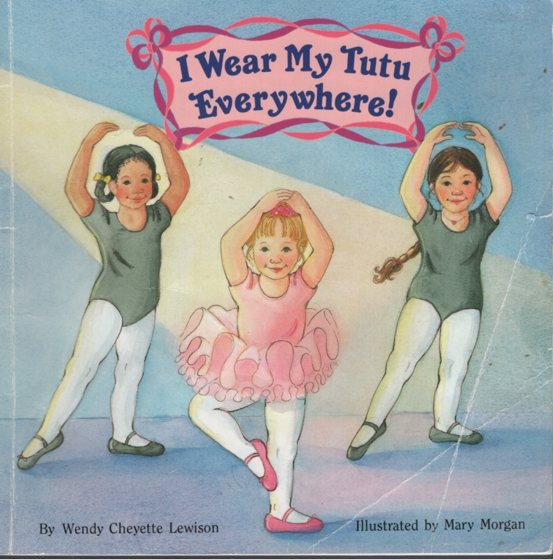 Image for I WEAR MY TUTU EVERYWHERE!