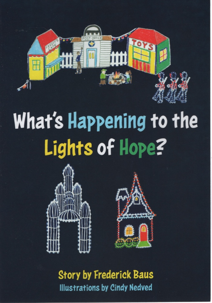 Image for WHAT'S HAPPENING TO THE LIGHTS OF HOPE?