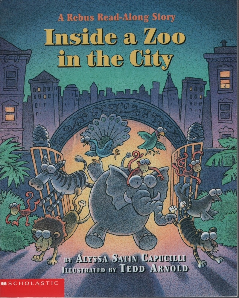 Image for INSIDE A ZOO IN THE CITY A Rebus Read-Along Story