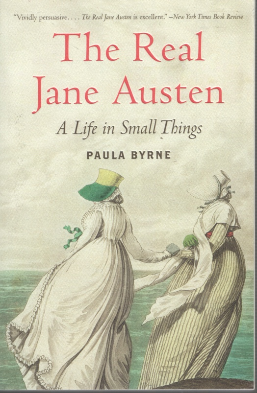 Image for THE REAL JANE AUSTEN A Life in Small Things