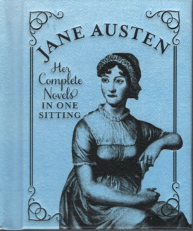 Image for JANE AUSTEN, HER COMPLETE NOVELS IN ONE SITTING