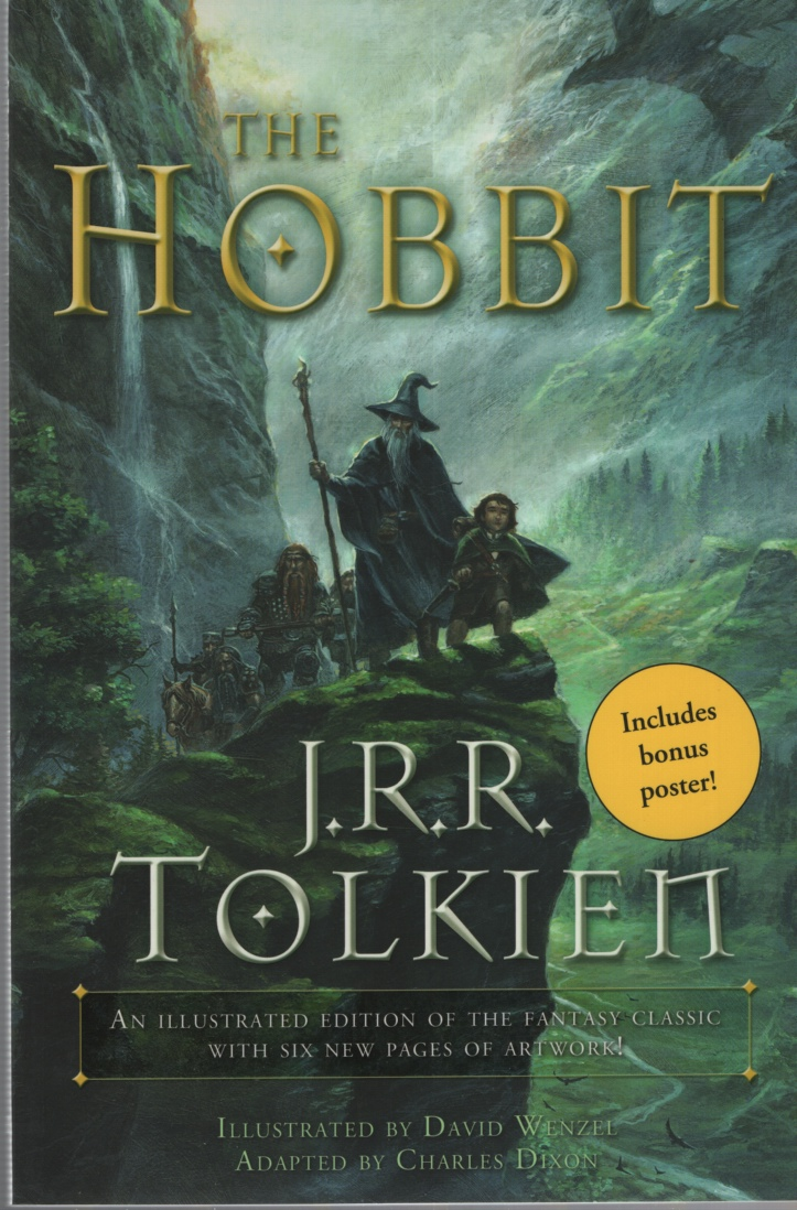 Image for THE HOBBIT [GRAPHIC NOVEL] An Illustrated Edition of the Fantasy Classic with Six New Pages of Artwork