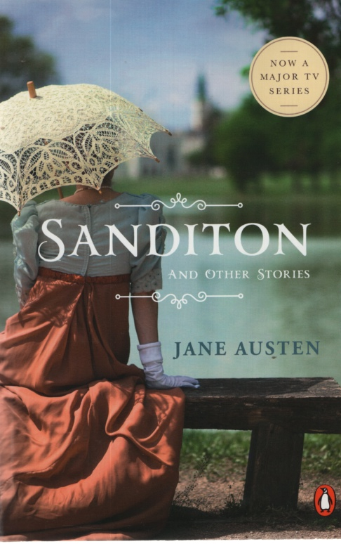 Image for SANDITON, AND OTHER STORIES Lady Susan and The Watsons