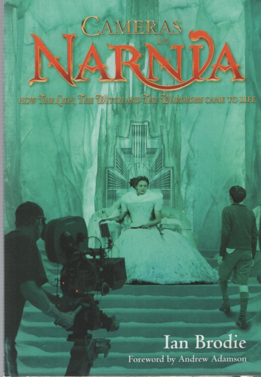 Image for CAMERAS IN NARNIA How The Lion, The Witch and The Wardrobe Came to Life