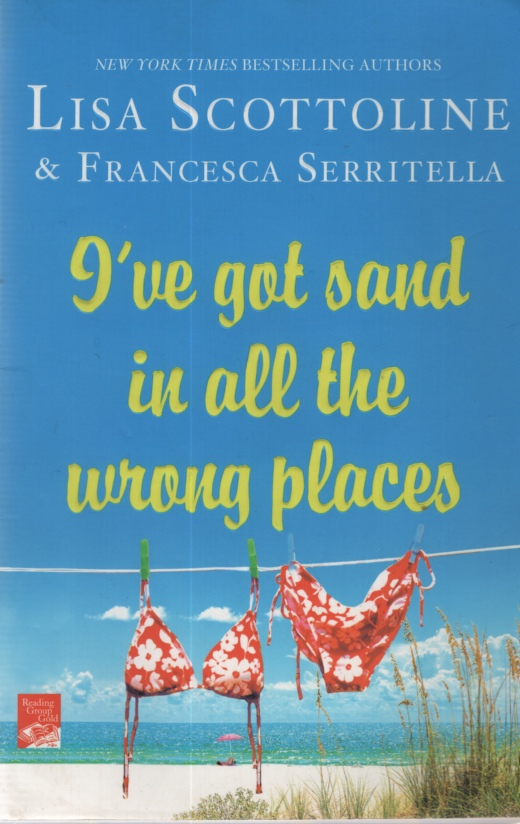 Image for I'VE GOT SAND IN ALL THE WRONG PLACES