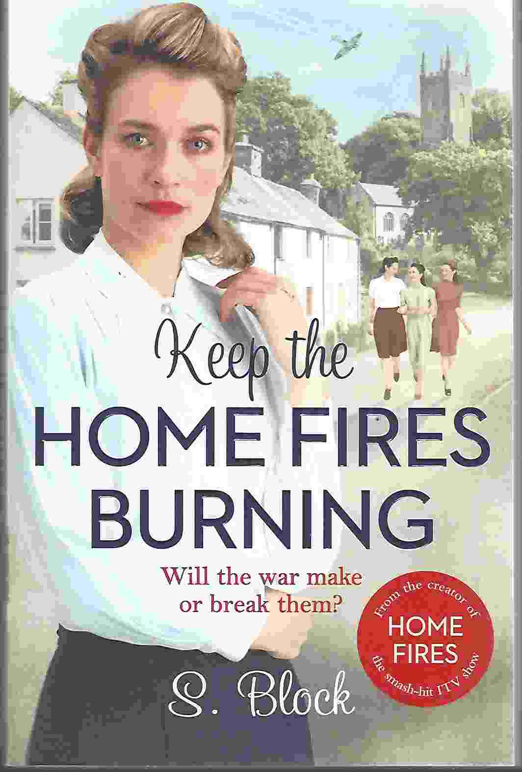 Image for KEEP THE HOME FIRES BURNING
