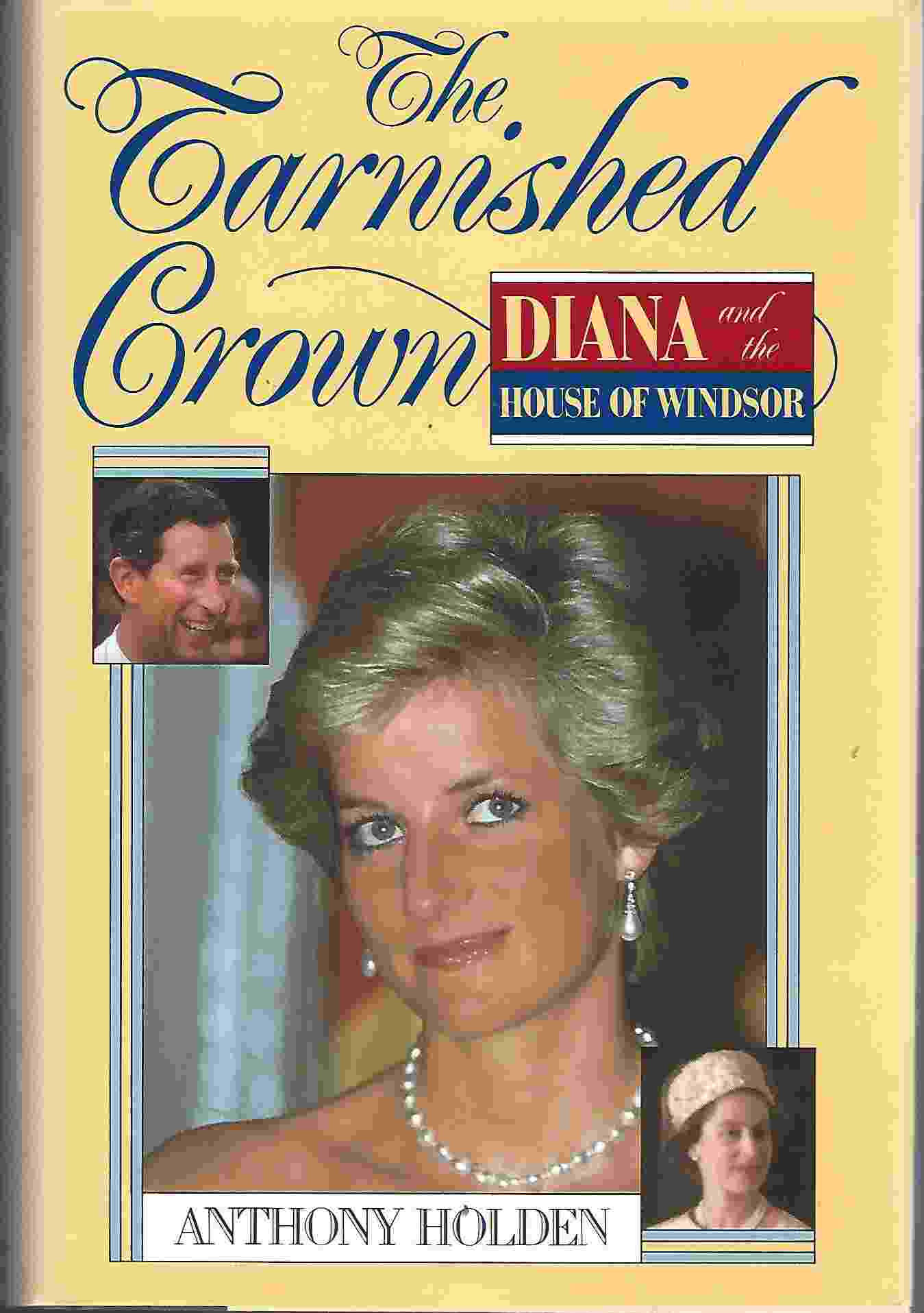 Image for THE TARNISHED CROWN Diana and the House of Windsor