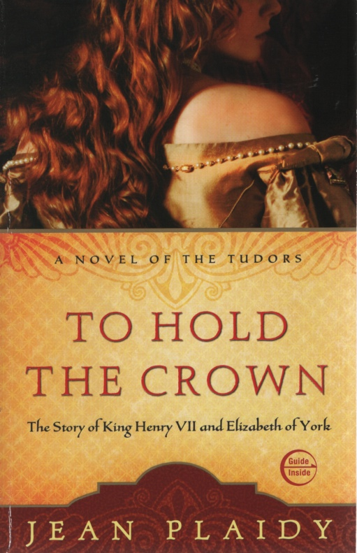 Image for TO HOLD THE CROWN The Story of King Henry VII and Elizabeth of York