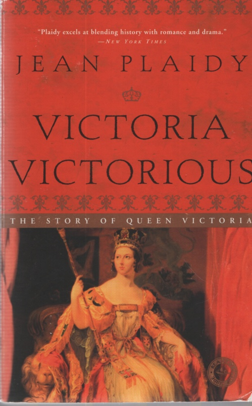 Image for VICTORIA VICTORIOUS The Story of Queen Victoria